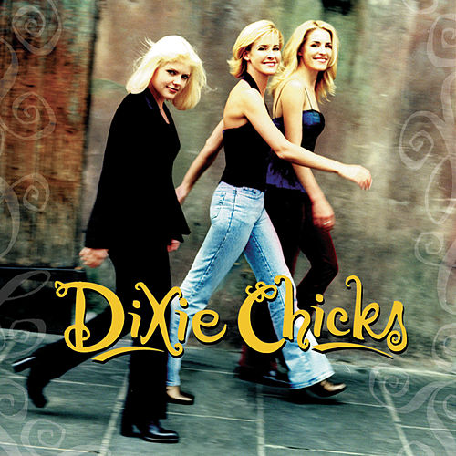 Wide Open Spaces by Dixie Chicks