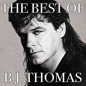 The Best of B. J. Thomas (Rerecorded) von B.J. Thomas