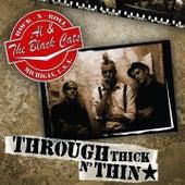 Through Thick n'  Thin by A.L.
