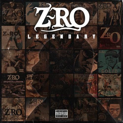 Legendary by Z-Ro