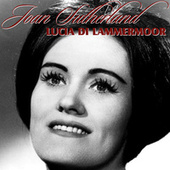 Lucia Di Lammermoor by Joan Sutherland