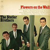 Flowers on the Wall von The Statler Brothers