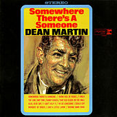 Somewhere There's a Someone de Dean Martin