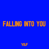 Falling Into You by Hillsong Young & Free
