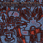Tales From the Ultra Tribe by Steve Roach