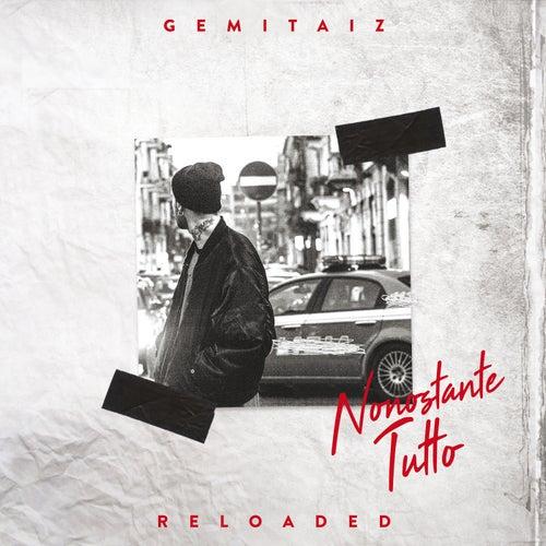 Nonostante Tutto (Inediti, Rarità, Live E Remix) di Gemitaiz