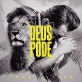 Deus Pode by Jonas Vilar
