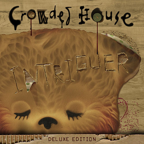 Intriguer (Deluxe) von Crowded House
