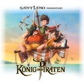 Santiano präsentiert König der Piraten von König der Piraten