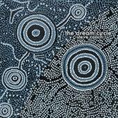 The Dream Circle by Steve Roach