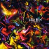 Slow Heat by Steve Roach