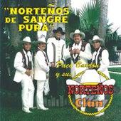 Nortenos De Sangre Pura by Paco Barron/Nortenos Clan