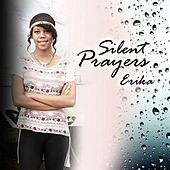 Silent Prayers de Erika