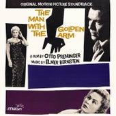 The Man with the Golden Arm (Otto Preminger's Original Motion Picture Soundtrack) von Elmer Bernstein