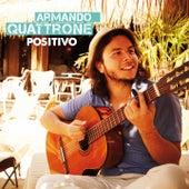 Positivo von Armando Quattrone