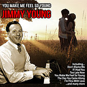 You Make Me Feel So Young de Jimmy Young