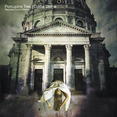 Coma Divine (Remaster) by Porcupine Tree
