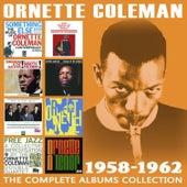 The Complete Albums Collection 1958 - 1962 von Ornette Coleman