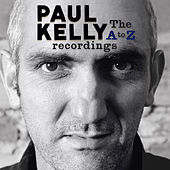 A to Z Recordings by Paul Kelly