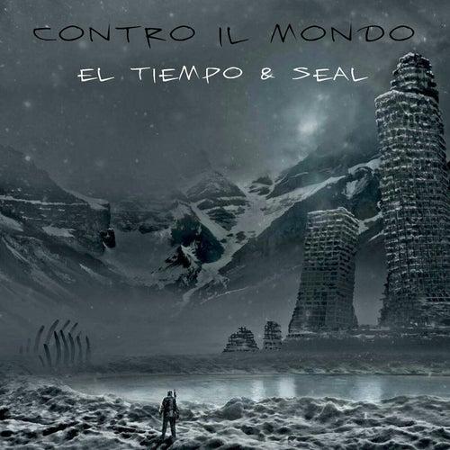 Contro il mondo (Scusami) by El Tiempo