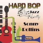 Hard Bop Jazz Vol. 1, Sonny Rollins by Sonny Rollins