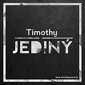 Jediný by Timothy