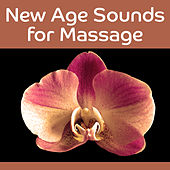 New Age Sounds for Massage – Relaxing Music, Nature Sounds, Calm Waves of Healing, Soft New Age Sounds by Spa Music Zone