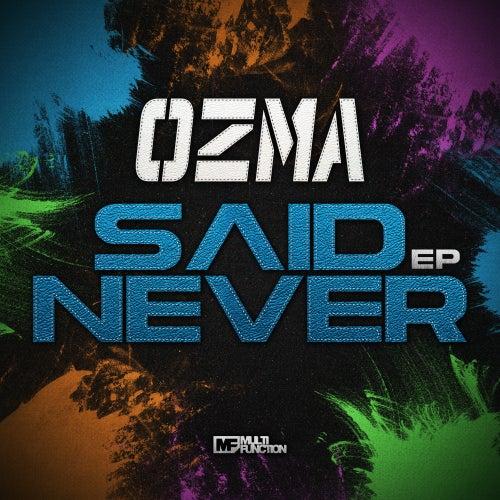 Said Never by Ozma