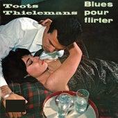 Blues Pour Flirter (Remastered) von Toots Thielemans