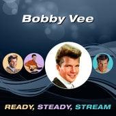 Ready, Steady, Stream de Bobby Vee