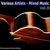 Mixed Music Vol. 28 von Various Artists