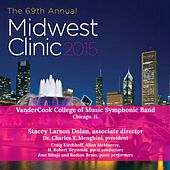 2015 Midwest Clinic: VanderCook College of Music Symphonic Band (Live) de Various Artists