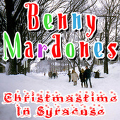 Christmastime In Syracuse by Benny Mardones