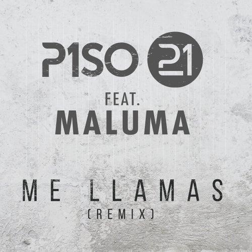 Me Llamas (feat. Maluma) (Remix) de Piso 21