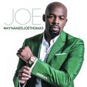#Mynameisjoethomas de Joe