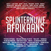 Splinternuwe Afrikaans by Various Artists