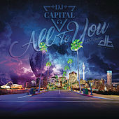 All to You by DJ Capital