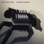 Kisses Back by Matthew Koma