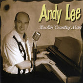 Rockin' Country Man von Andy Lee