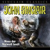 Classics, Folge 27: Wenn der Werwolf heult von John Sinclair
