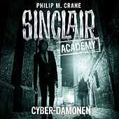 Sinclair Academy, Folge 06: Cyber-Dämonen von John Sinclair