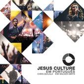 Jesus Culture Em Português de Jesus Culture