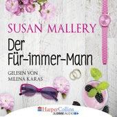 Der Für-immer-Mann von Susan Mallery