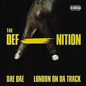 The DefAnition by Dae Dae