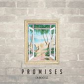 Promises by Dubdogz