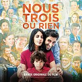 Nous trois ou rien (Bande originale du film) by Various Artists