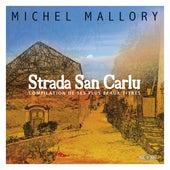 Strada San Carlu (Compilation de ses plus beaux titres) von Michel Mallory