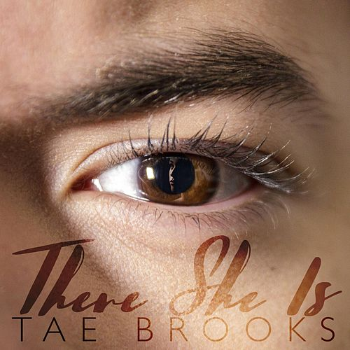 There She Is by Tae Brooks