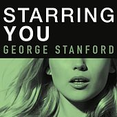 Starring You de George Stanford