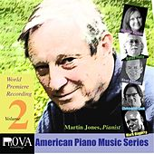PnOVA American Piano Music Series, Vol. 2 by Martin Jones